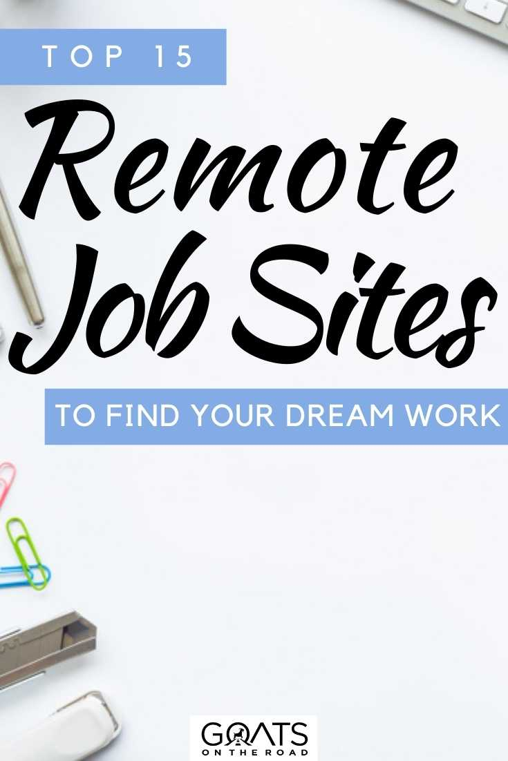 """""""Top 15 Remote Job Sites To Find Your Dream Work"""