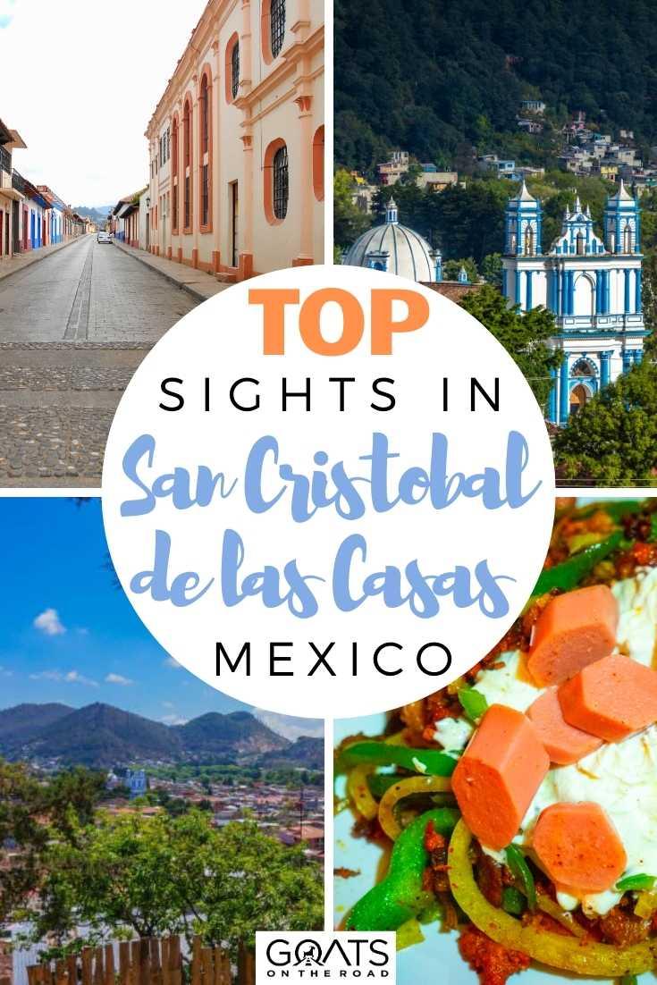 Top Sights in San Cristobal de las Casas, Mexico
