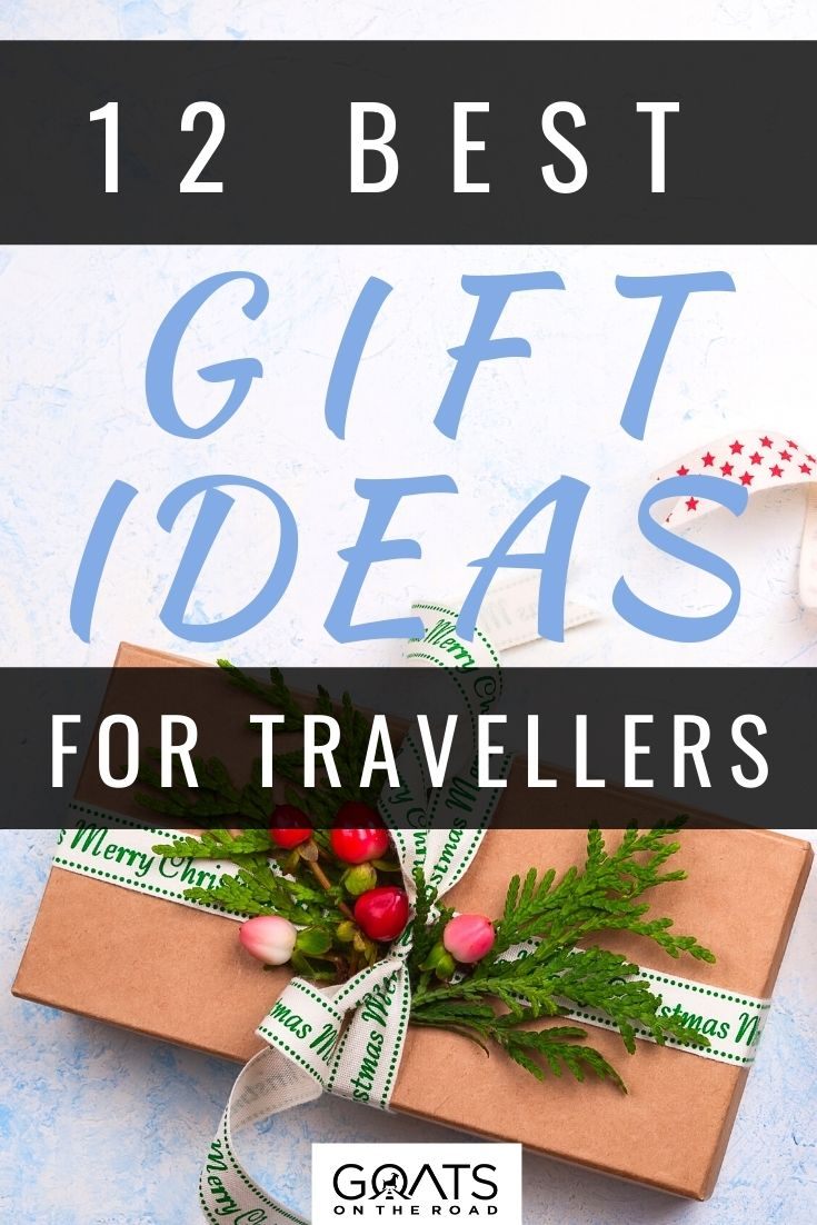 12 Best Gift Ideas for Travellers