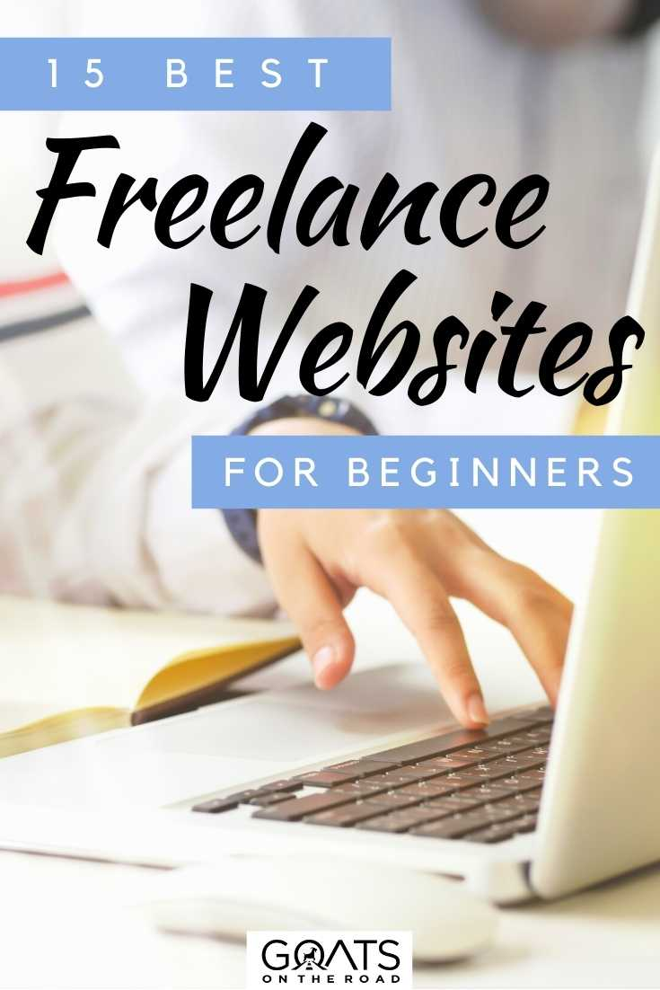 """Top 15 Freelance Websites For Beginners"