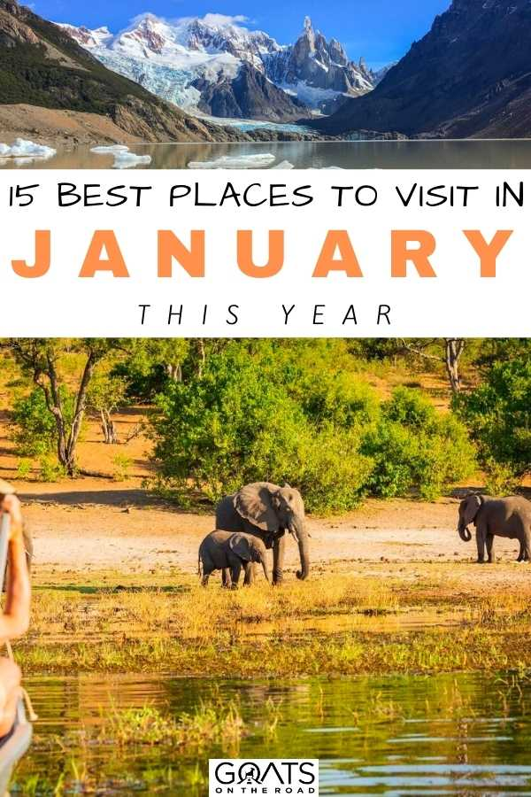 """15 Best Places To Visit in January This Year"