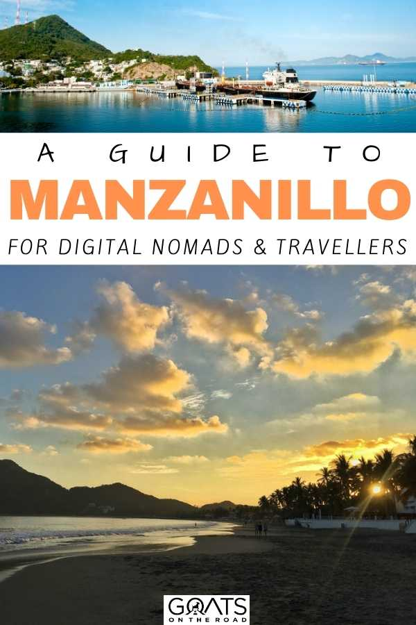 """""""A Guide to Manzanillo For Digital Nomads & Travellers"""