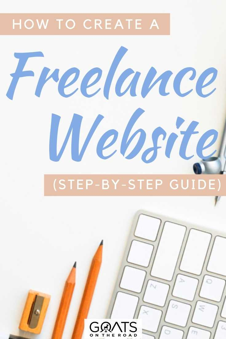"""How To Create a Freelance Website (Step-By-Step Guide)"