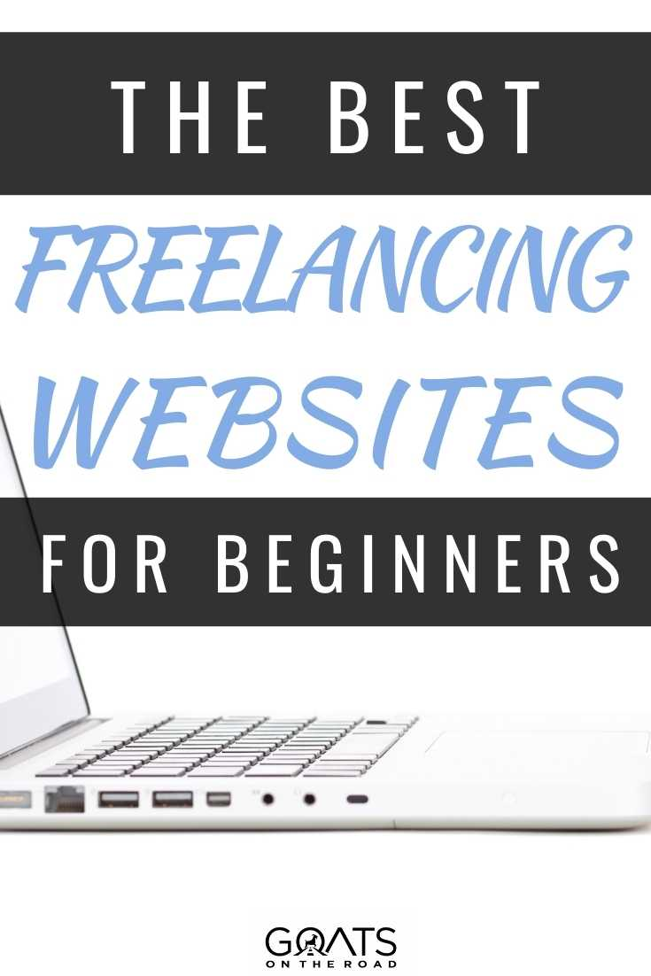 The Best Freelancing Websites For Beginners