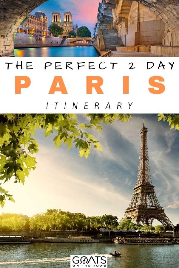 """The Perfect 2 Day Paris Itinerary"