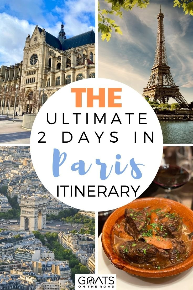 The Ultimate 2 Days In Paris Itinerary
