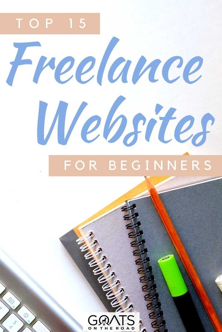 """15 Best Freelance Websites For Beginners"