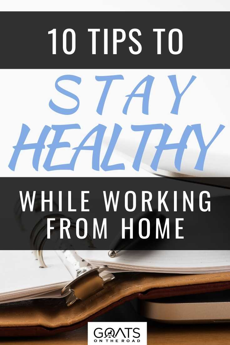 Tips to Stay Healthy While Working From Home