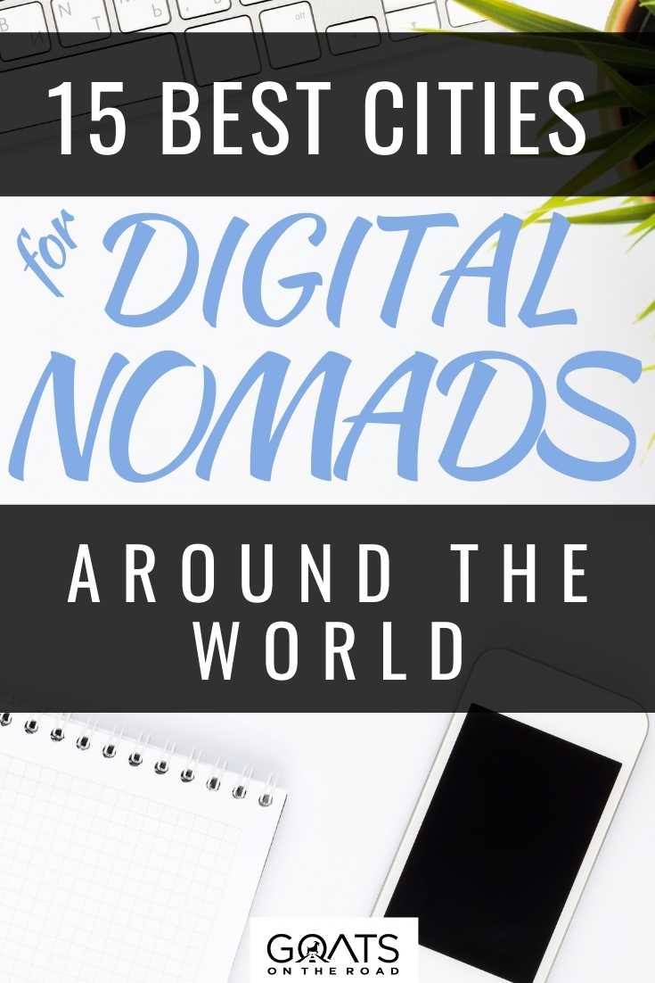 15 Best Cities for Digital Nomads Around The World