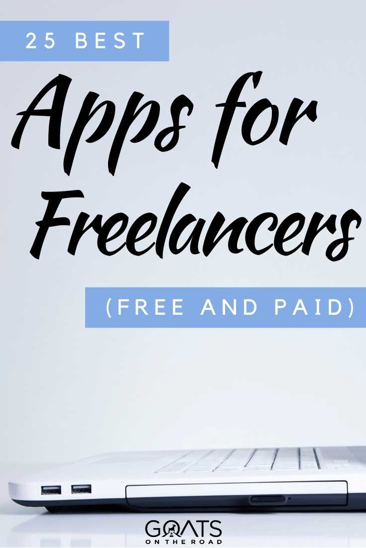 """25 Best Apps for Freelancers"