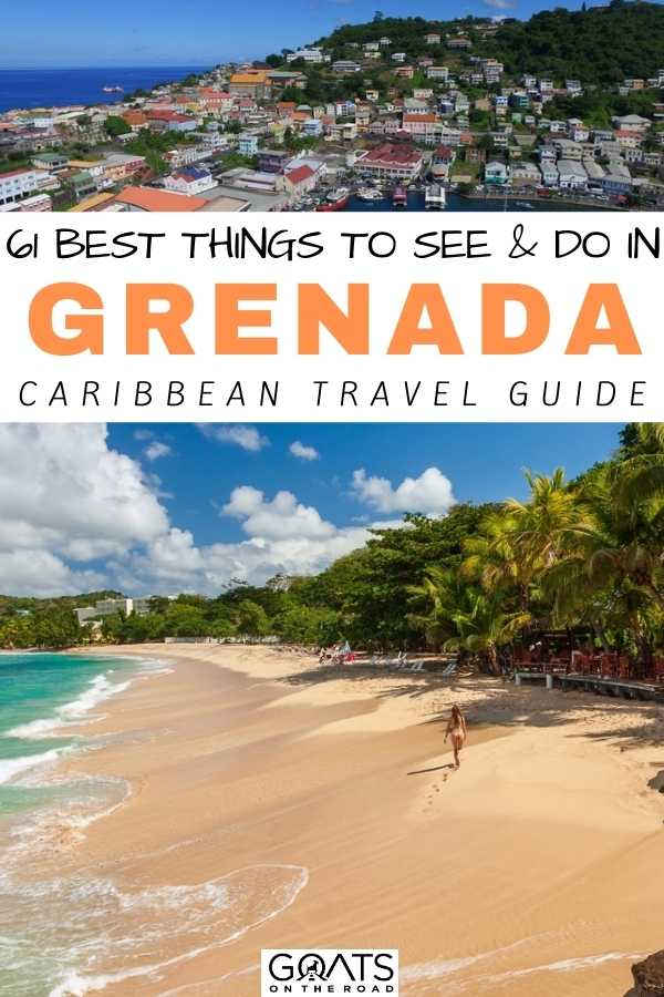 """61 Best Things To See & Do in Grenada"