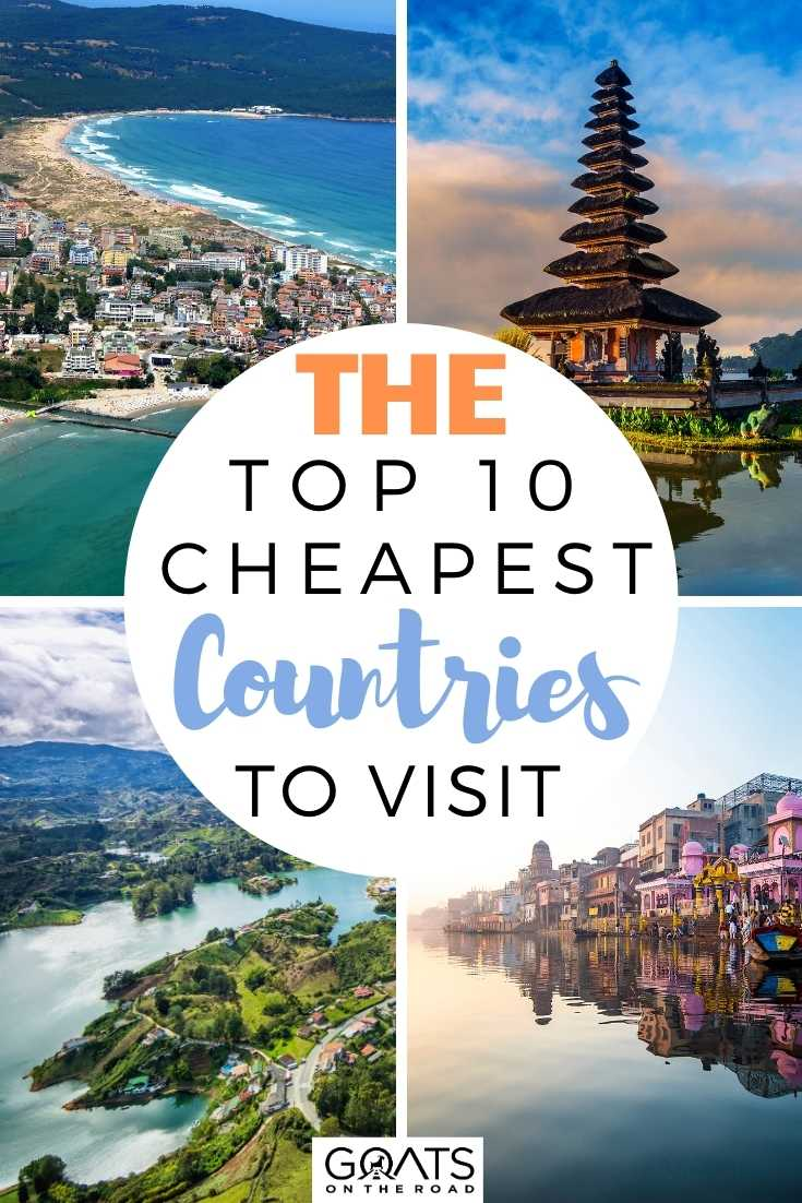 The Top 10 Cheapest Countries to Visit
