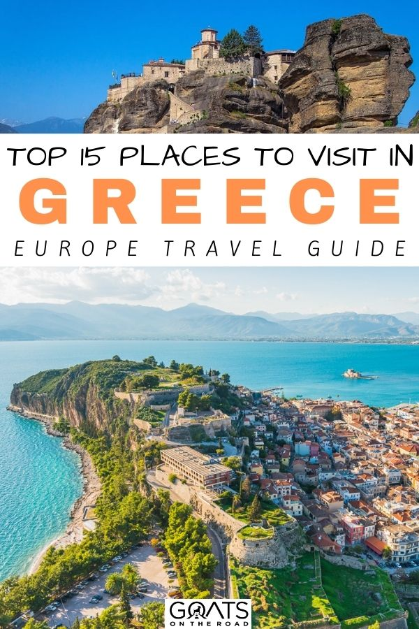 """Top 15 Places to Visit in Greece"