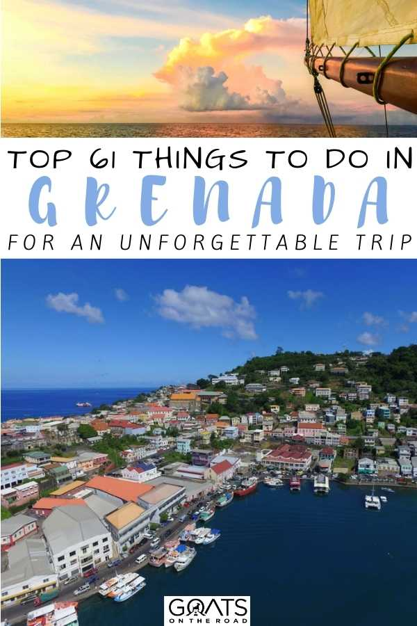 """Top 61 Things To Do In Grenada For An Unforgettable Trip"