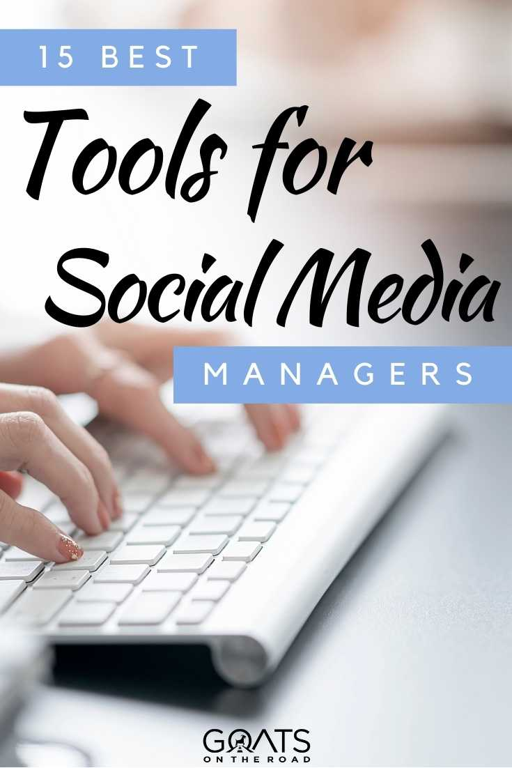 """""""15 Best Tools For Social Media Managers"""