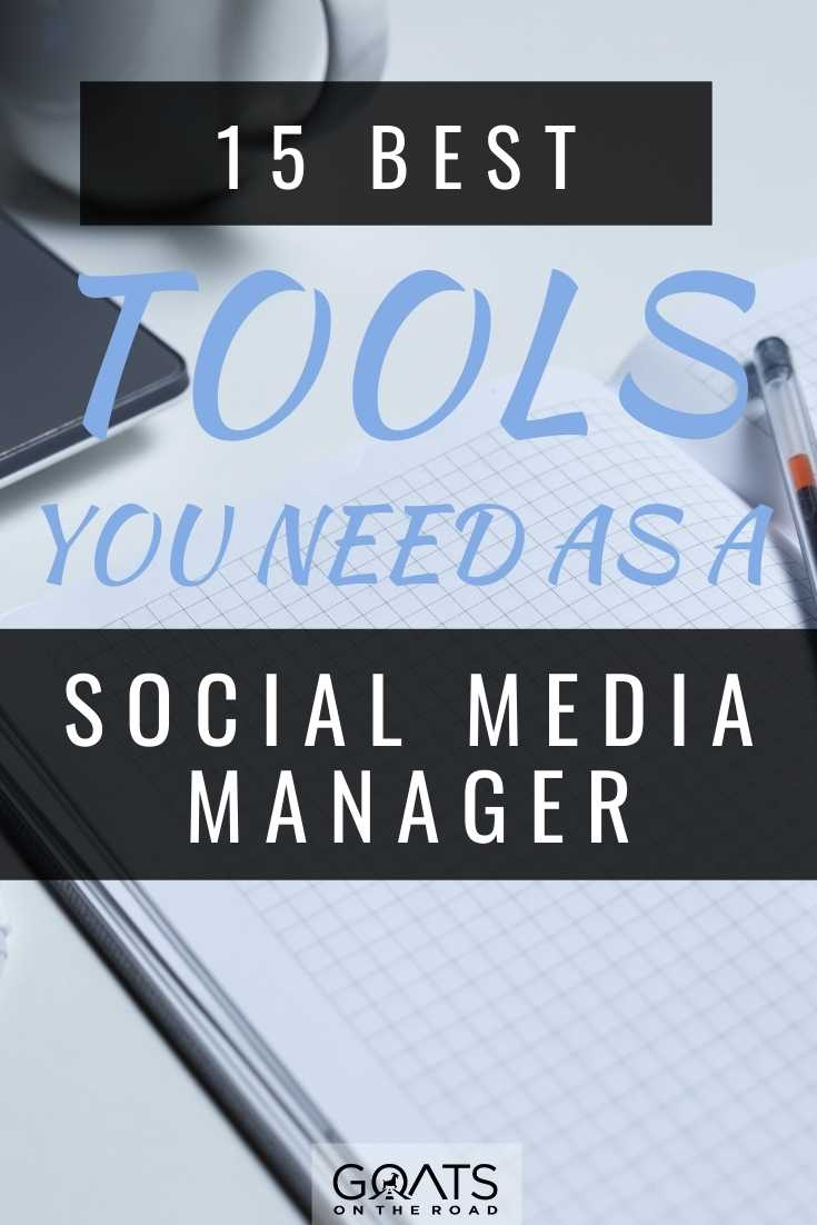 15 Best Tools You Need As a Social Media Manager