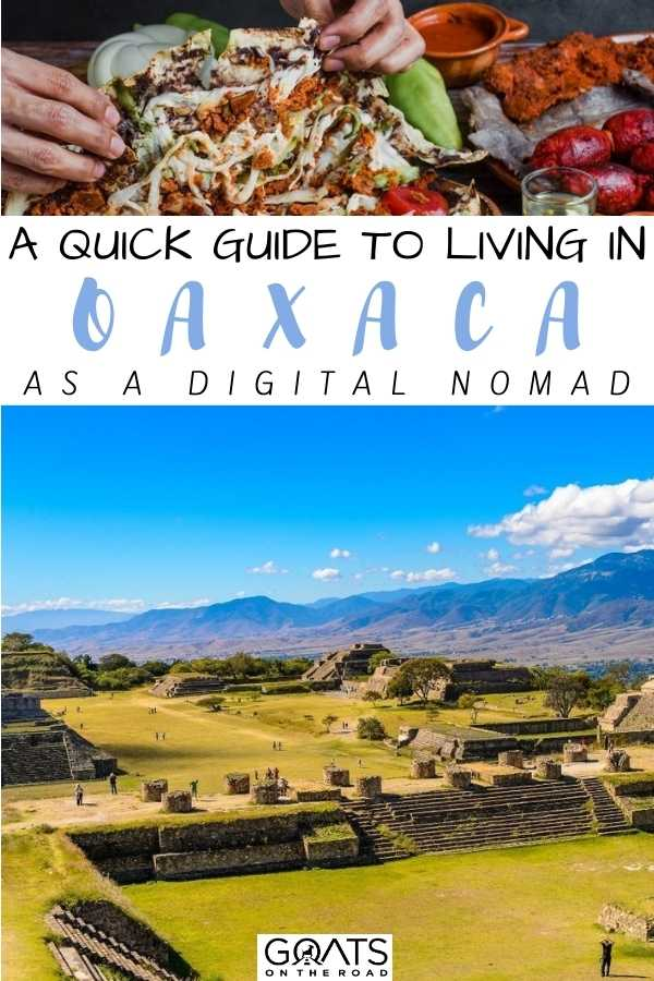 """""""A Quick Guide To Living in Oaxaca as a Digital Nomad"""