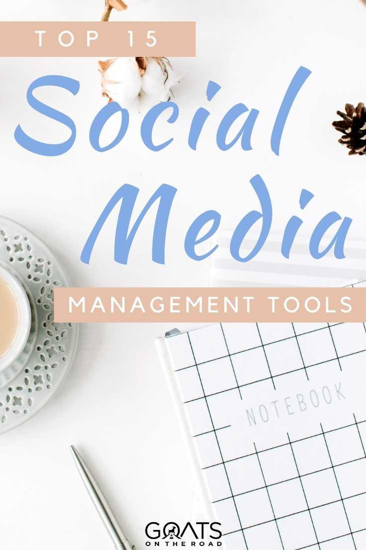 """""""Top 15 Social Media Management Tools"""