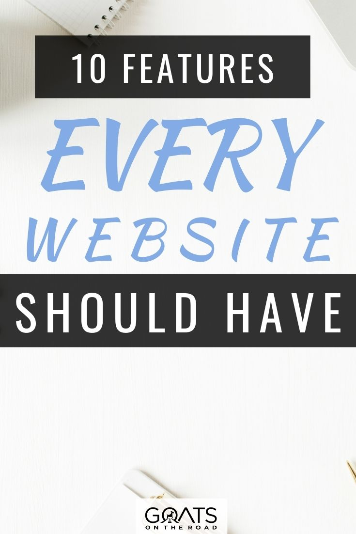 10 Features Every Website Should Have