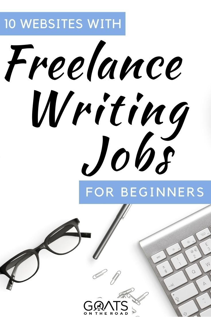 """""""10 Websites With Freelance Writing Jobs For Beginners"""