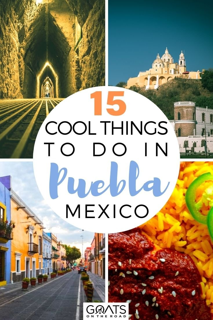 15 Cool Things To Do in Puebla City, Mexico