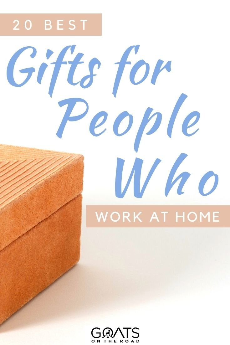 """""""20 Best Gifts For People Who Work At Home"""