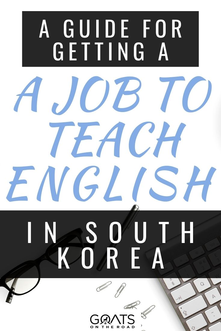 A Guide For Getting A Job To Teach English in South Korea