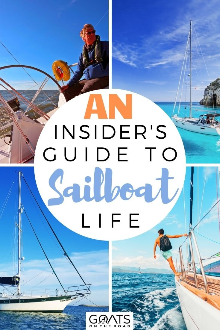 An Insider's Guide to Sailboat Life