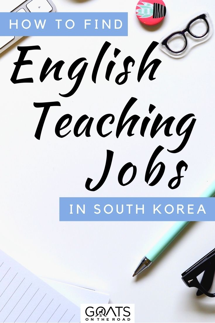 """""""How to Find English Teaching Jobs in South Korea"""