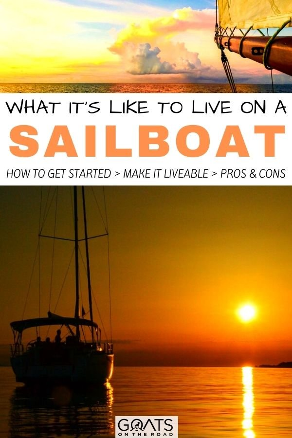 """""""What it's Like To Live on a Sailboat"""