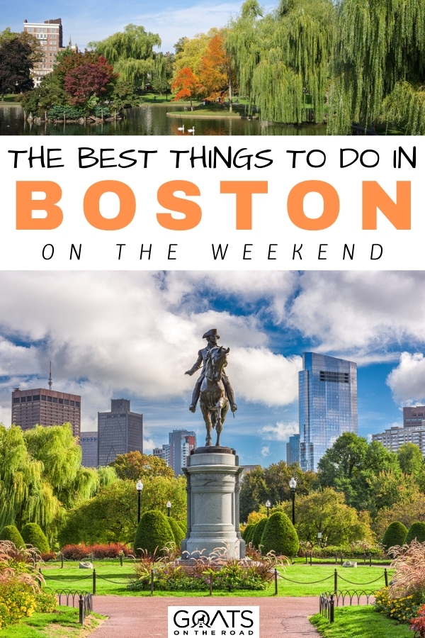 """""""The Best Things To Do in Boston On The Weekend"""
