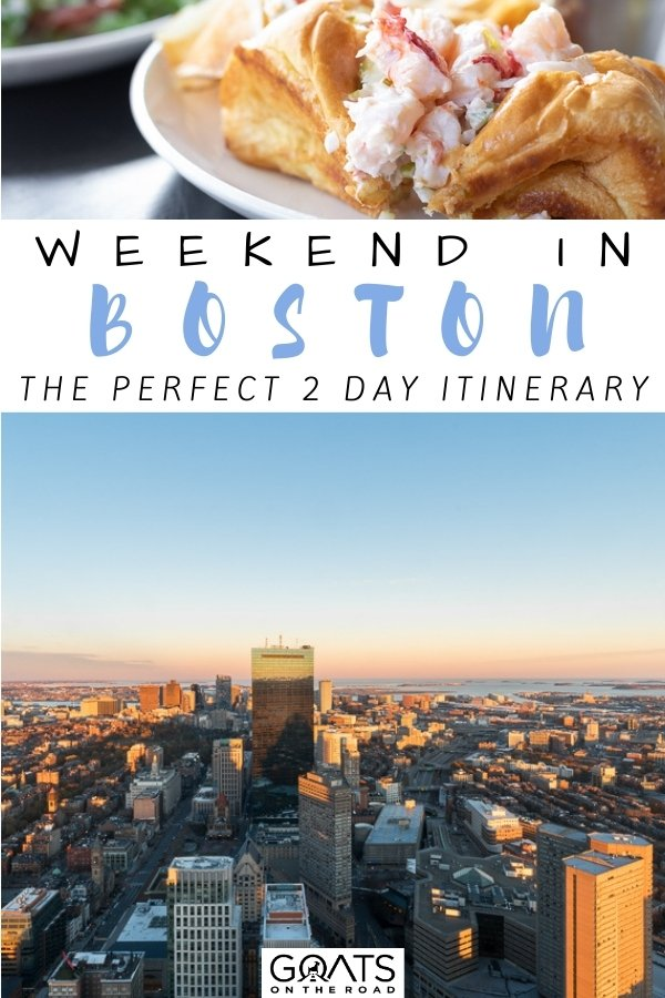 """""""Weekend in Boston: The Perfect 2 Day Itinerary"""