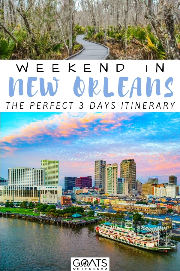 """""""Weekend in New Orleans: The Perfect 3 Day Itinerary"""