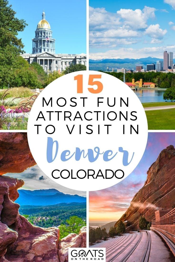 15 Most Fun Attractions To Visit in Denver, Colorado