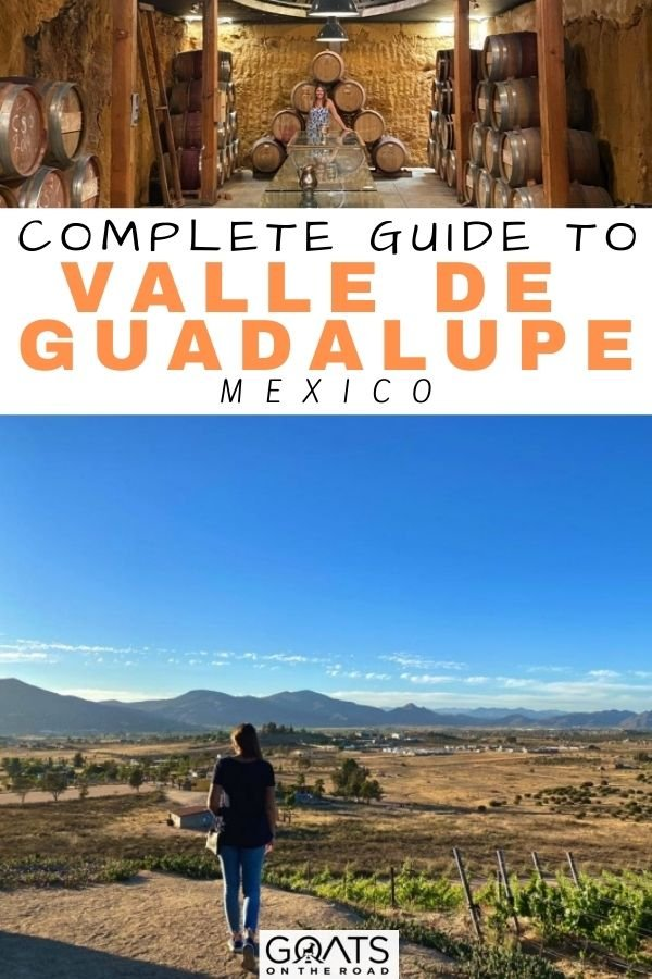 """""""Complete Guide to Valle de Guadalupe, Mexico"""