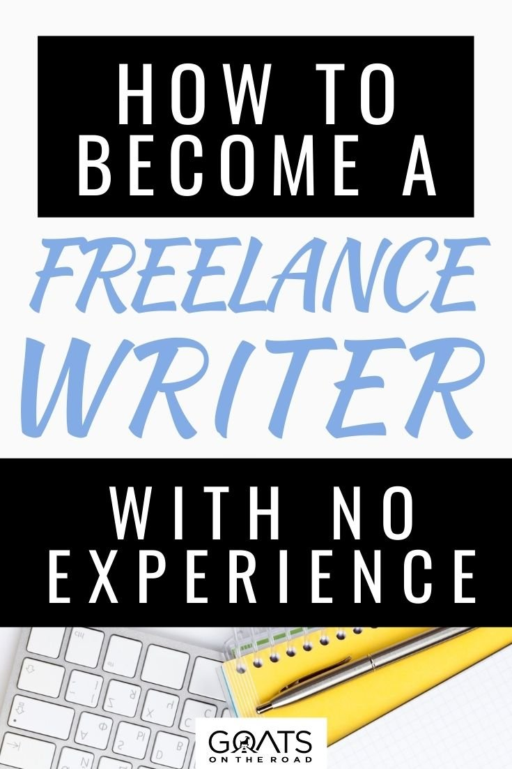 How to Become a Freelance Writer With No Experience This Year
