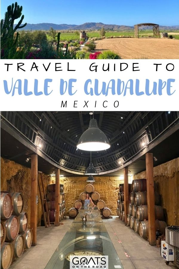 """""""Travel Guide to Valle de Guadalupe, Mexico"""