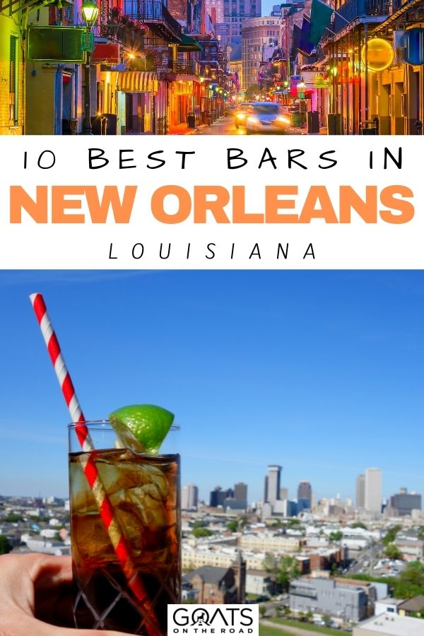 """""""10 Best Bars in New Orleans, Louisiana"""