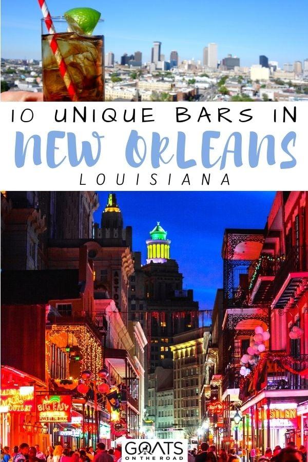 """10 Unique Bars in New Orleans, Louisiana"