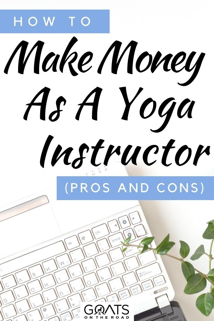 """""""How To Make Money As a Yoga Instructor"""